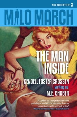 Milo March #3: The Man Inside by Kendell Foster Crossen, M. E. Chaber