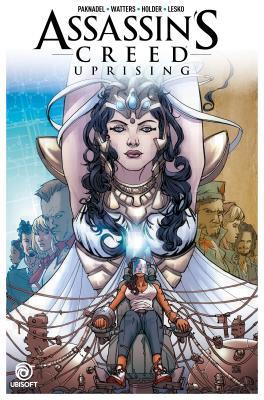 Assassin's Creed: Uprising Vol. 3: Finale by Alex Paknadel, Dan Watters