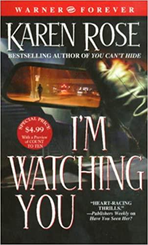 I'm Watching You - Peradilan Puitis Sang Pengagum Rahasia by Karen Rose