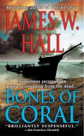 Bones of Coral by James W. Hall