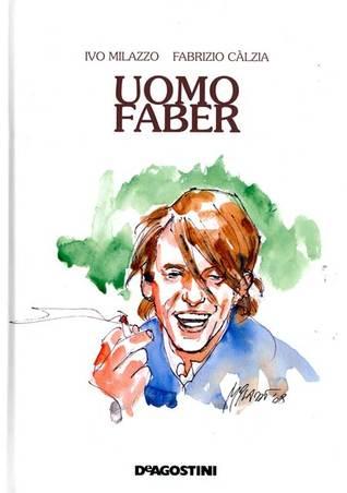 Uomo Faber by Ivo Milazzo, Fabrizio Calzia