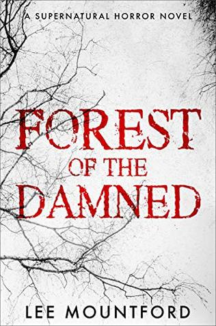 Forest of the Damned by Lee Mountford