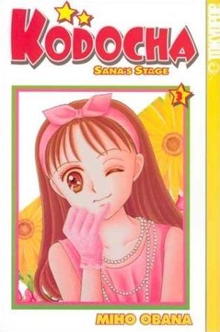 Kodocha: Sana's Stage, Vol. 03 by Miho Obana