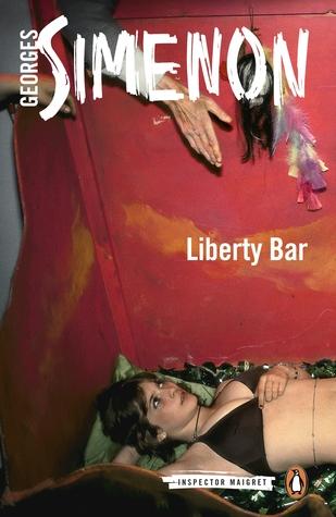 Liberty Bar by Georges Simenon, David Watson