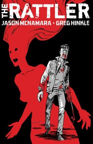 The Rattler by Greg Hinkle, Jason McNamara