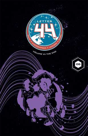 Letter 44, Vol. 6: The End by Alberto Jimenez Alburquerque, Charles Soule