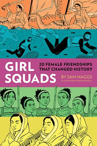 Girl Squads by Jenn Woodall, Sam Maggs