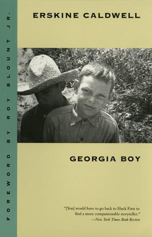 Georgia Boy by Roy Blount Jr., Erskine Caldwell