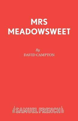 Mrs Meadowsweet by David Campton