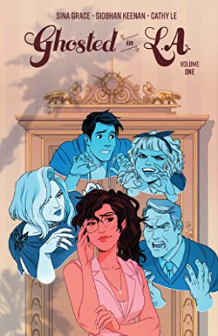 Ghosted in L.A., Vol. 1 by Cathy Le, Siobhan Keenan, Sina Grace