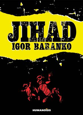 Jihad: Oversized Deluxe Edition by Igor Baranko