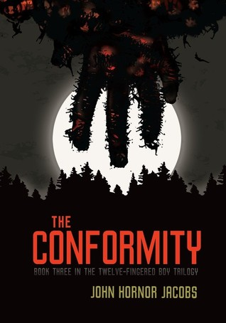 The Conformity by John Hornor Jacobs