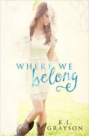 Where We Belong by K.L. Grayson