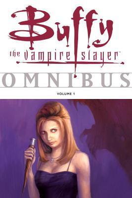 Buffy the Vampire Slayer Omnibus Volume 1 by Christopher Golden, Fabian Nicieza, Joss Whedon