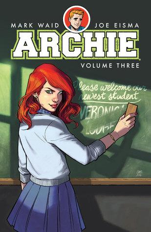 Archie, Vol. 3 by Joe Eisma, Mark Waid