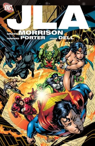 JLA: The Deluxe Edition, Vol. 1 by Oscar Jimenez, Don Hillsman, Howard Porter, Grant Morrison, John Dell, Mark Millar