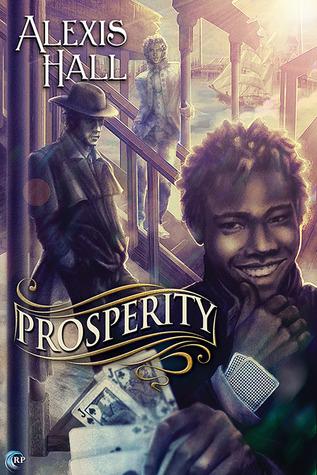 Prosperity by Alexis Hall