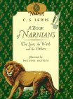 A Book of Narnians: The Lion, the Witch and the Others by James Riordan, C.S. Lewis, Pauline Baynes