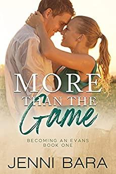 More Than the Game by Jenni Bara, Jenni Bara