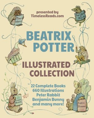 Beatrix Potter Illustrated Collection by Beatrix Potter