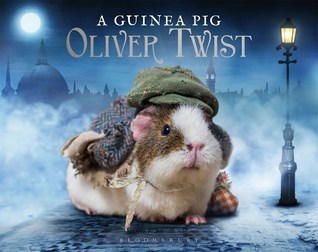 A Guinea Pig Oliver Twist by Tess Gammell, Alex Goodwin, Charles Dickens