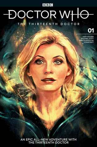 Doctor Who: The Thirteenth Doctor #1 by Rachael Stott, Enrica Eren Angiolini, Jody Houser