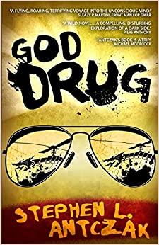 God Drug by Stephen L. Antczak