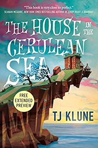 The House in the Cerulean Sea: Sneak Peek by T.J. Klune
