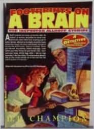 Footprints on a Brain: The Inspector Allhoff Stores by D.L. Champion, John P. Gunnison, Alfred Jan, Bill Blackbeard