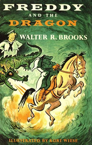 Freddy and the Dragon by Kurt Wiese, Walter R. Brooks