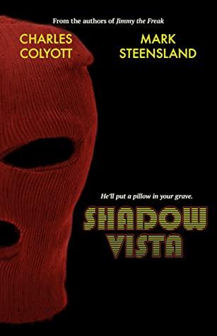 Shadow Vista by Mark Steensland, Charles Colyott