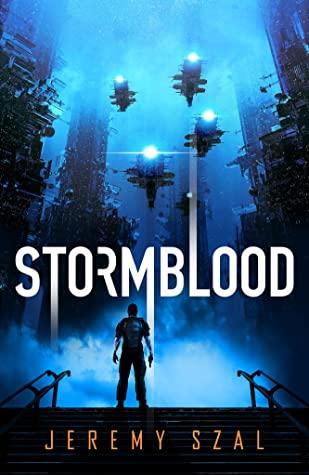 Stormblood by Jeremy Szal