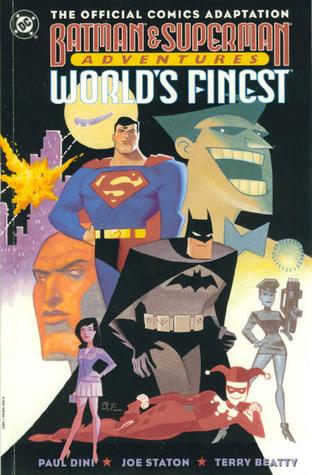 Batman and Superman Adventures: World's Finest by Paul Dini, Joe Staton, Terry Beatty, Albert De Guzman