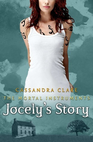 Jocelyn's Story by Cassandra Clare