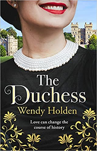 The Duchess by Wendy Holden