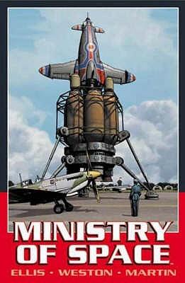 Ministry of Space by Warren Ellis, Chris Weston, Michael Heisler, Laura Martin