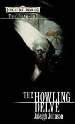 The Howling Delve by Jaleigh Johnson