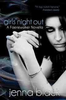 Girls' Night Out by Jenna Black