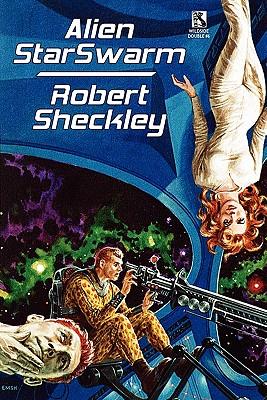 Alien Starswarm / Human's Burden (Wildside Double #6) by Robert Sheckley, Rory Barnes, Damien Broderick