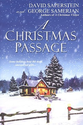 A Christmas Passage by David Saperstein, George Samerjan