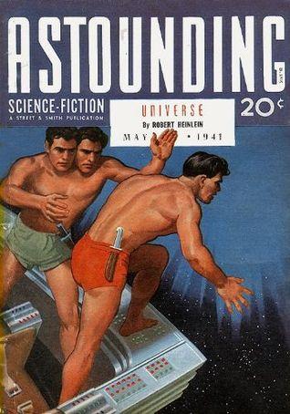 Astounding Science-Fiction, May 1941 by Frank Kramer, Charles Schneeman, Chan Davis, Scott Roberts, L. Sprague de Camp, Hubert Rogers, Isaac Asimov, Anson MacDonald, Vic Phillips, John W. Campbell Jr., Eric Frank Russell, Robert A. Heinlein, Harry Walton