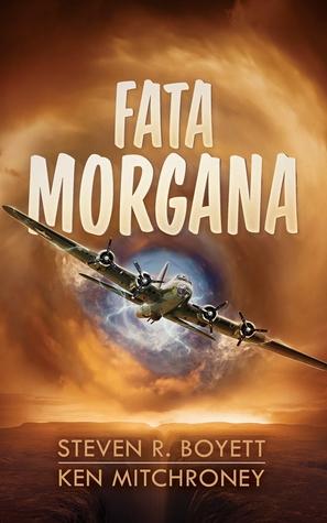 Fata Morgana by Ken Mitchroney, Steven R. Boyett