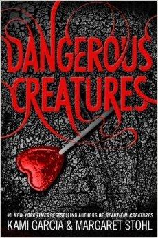 Dangerous Creatures by Margaret Stohl, Kami Garcia