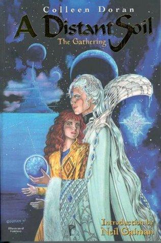 A Distant Soil, Vol. 1: The Gathering by Colleen Doran, Neil Gaiman