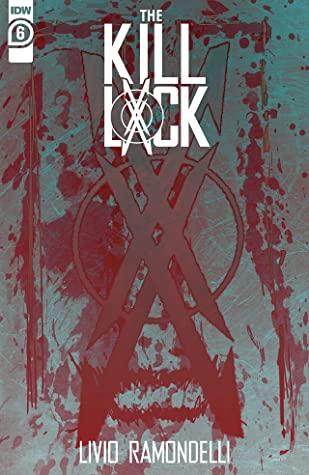 The Kill Lock #6 by Livio Ramondelli