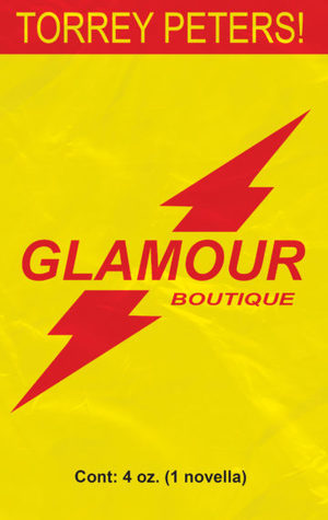 Glamour Boutique by Torrey Peters