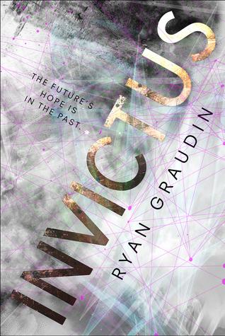 Invictus by Ryan Graudin, Райан Гродин