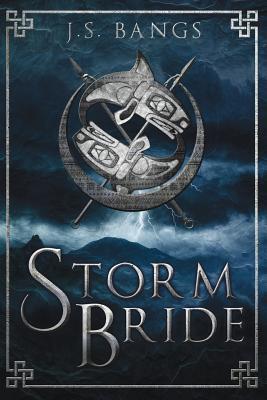 Storm Bride by J. S. Bangs