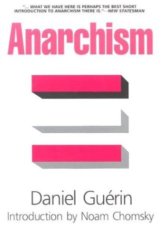 Anarchism by Daniel Guérin, Noam Chomsky