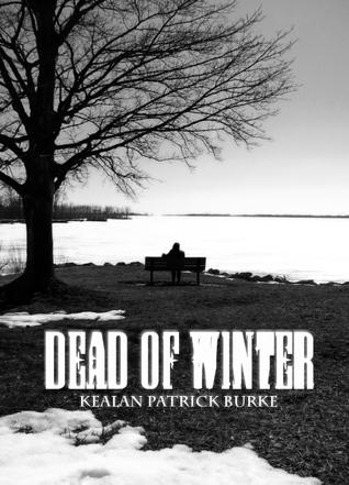 Dead of Winter by Kealan Patrick Burke